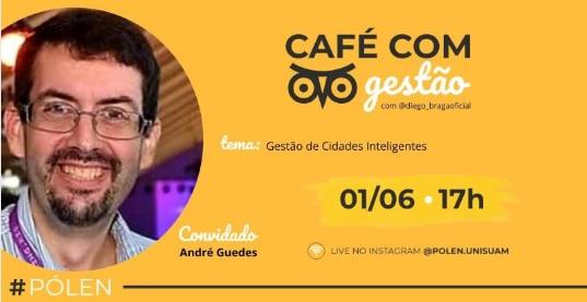 Smart Cities vira tema do Café com gestão